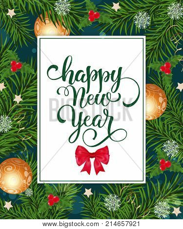 Happy New Year lettering in border with bow, fir branches, mistletoe, baubles, stars. Celebration, invitation, party. Holiday concept. Can be used for greeting card, postcard, brochure