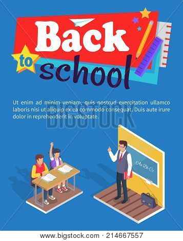 Back to school poster with stationery two students boy and girl sitting at desk and teacher standing near blackboard at grammar lesson vector illustration