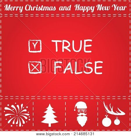 True False Icon Vector. And bonus symbol for New Year - Santa Claus, Christmas Tree, Firework, Balls on deer antlers