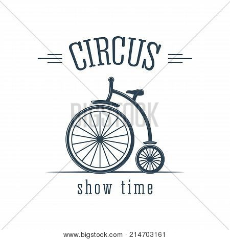 Circus, show time. Invitation to activity, loud show, presentation. Circus performance, interesting cheerful number, cycling, artist performs tricks. Logotype logo pictogram Vector illustration