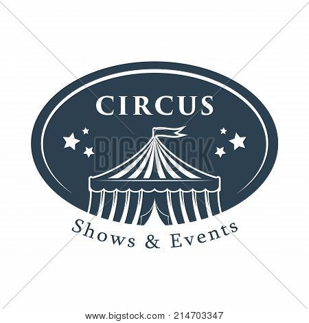 Circus tent carnival logo template. Invitation to activity, presentation, opening. Circus building, circus tent awning, with balls and decorations, shapito, exterior appearance. Vector illustration.