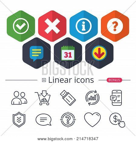 Calendar, Speech bubble and Download signs. Information icons. Delete and question FAQ mark signs. Approved check mark symbol. Chat, Report graph line icons. More linear signs. Editable stroke. Vector