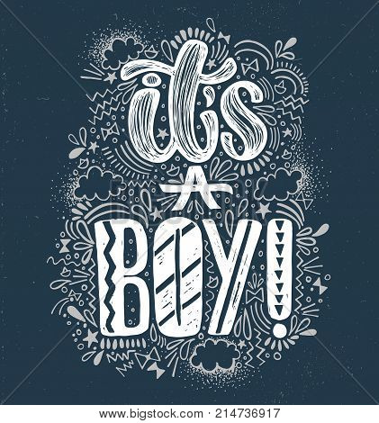 It's a boy Baby shower boy poster hand written lettering. Blue background and white lettering. Cute colored vector invitation for a wonderful event.
