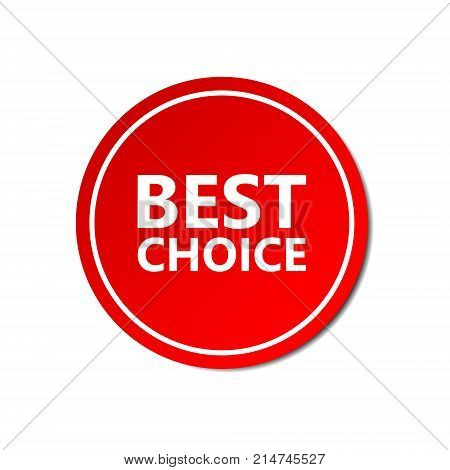 Best choice sticker commercial. Commercial red offer label. Vector isolated illustration.