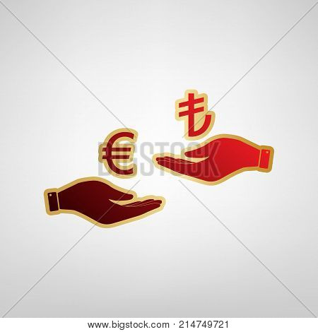 Currency exchange from hand to hand. Euro and Lira. Vector. Red icon on gold sticker at light gray background.