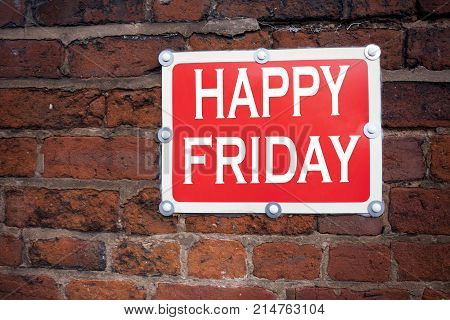Hand Writing Text Caption Inspiration Showing Happy Friday Concept Meaning Greeting Announcement Wri