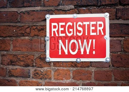 Hand Writing Text Caption Inspiration Showing Register Now Concept Meaning Internet Registration Sub
