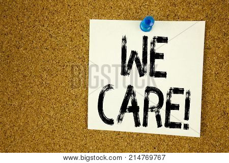 Conceptual Hand Writing Text Caption Inspiration Showing We Care. Business Concept For Career Assist