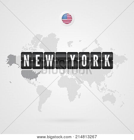 New York scoreboard. USA flag icon. Vector World Map infographic symbol. International global sign. American dotted template for business web design presentation media