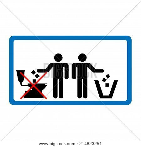 Do not throw litter in toilet sign in blue rectangle