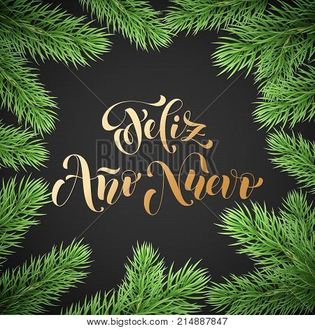 Prospero Ano Nuevo Spanish Happy New Year Golden Calligraphy Hand Drawn Text On Fir Branch Wreath Or