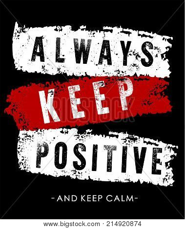 vector typography always keep positive and keep calm