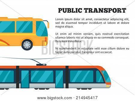 Public transport presentation with yellow bus and electrical train. Vector illustration of poster for representing commercial transport on white background