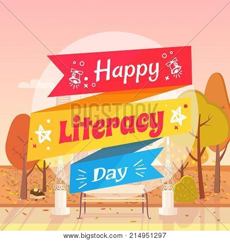 Happy Literacy Day colorful wish vector illustration. Background of picture is autumn city park with yellowed trees and leaves on grass