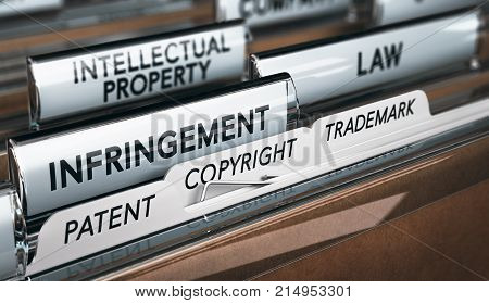 3D illustration of a folder focus on a tab with the word infringement. Conceptual image of copyright law