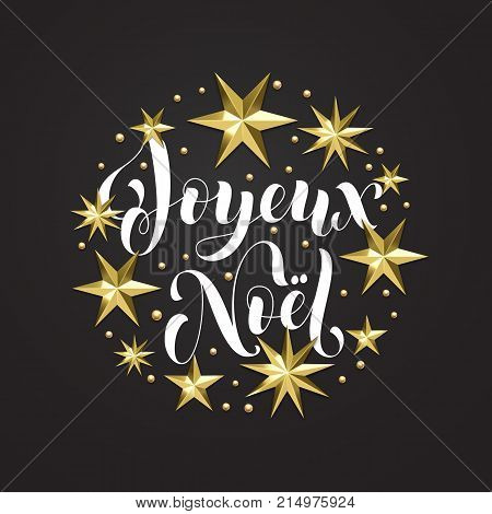 Joyeux Noel French Merry Christmas Holiday Golden Decoration, Calligraphy Font For Greeting Card Or