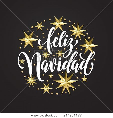 Feliz Navidad Spanish Merry Christmas Golden Decoration, Calligraphy Font For Invitation Or Greeting