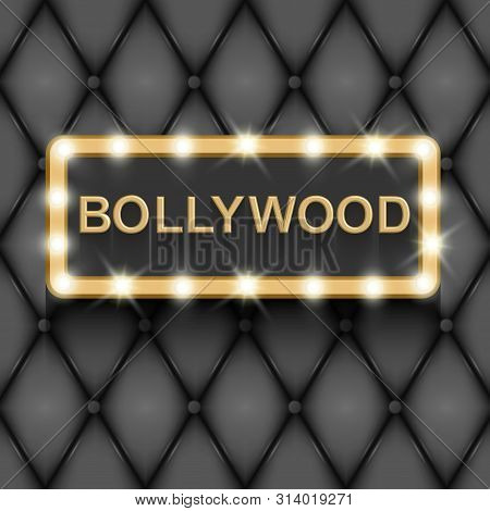 Bollywood Cinema. Indian Movie, 3d Classic Film Posters Board Gold Text In 3d On Black Background Re