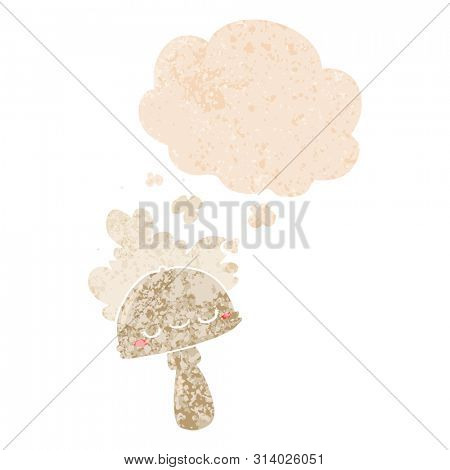 cartoon mushroom with spoor cloud with thought bubble in grunge distressed retro textured style