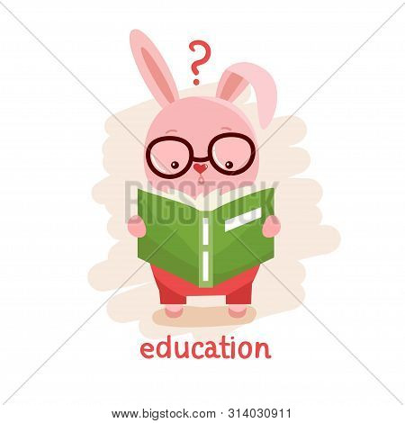 Intelligent Rabbit Reading A Book. Kids Design. Education Concept Vector Illustration.
