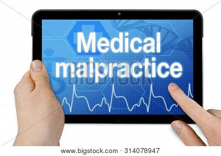 Touchscreen With Medical Interface And Term Medical Malpractice