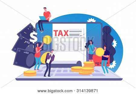 Online Tax Vector Concept. Tax Form And Tiny People With Money On Notebook. Bill Payment Online. Ill