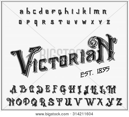 Victorian Alphabet In Ancient Style. Antique Old Font. Vintage Typeface In Black Colors, Editable An