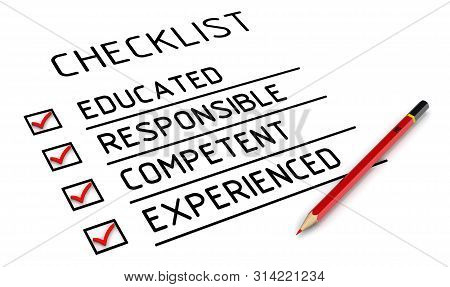 Educated, Responsible, Competent, Experienced. The Checklist. Characteristics Of The Employee: Educa