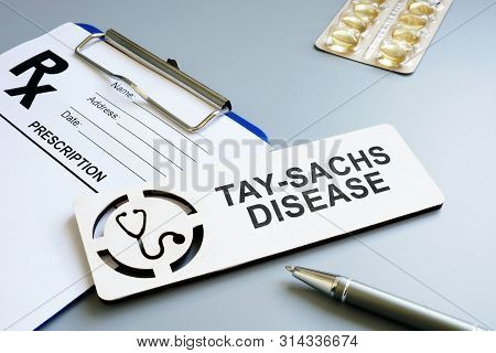 Tay-sachs Disease Concept. Prescription Form And Pen.