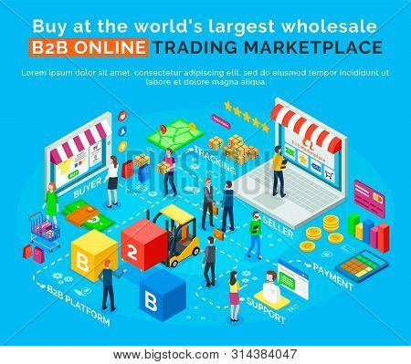 B2b Online Trading Marketplace, Buy In Worlds Largest Wholesale Platform. Vector Buyers, Delivery An
