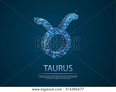 Taurus Zodiac Low Poly Abstract Illustration Consisting Of Points, Lines, And Shapes In The Form Of