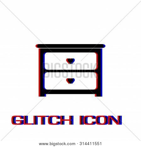 Dresser with drawers icon flat. Simple pictogram - Glitch effect. Vector illustration symbol poster