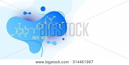 Futuristic Trendy Dynamic Design Elements With With Folic Acid Structural Formula. Abstract Liquid B
