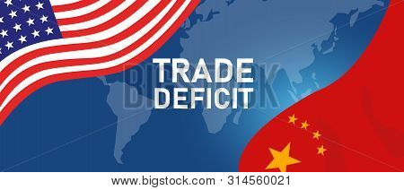Serious Trading Tension Or Trade War Between Us And China, Trade Deficit Between Two Economy