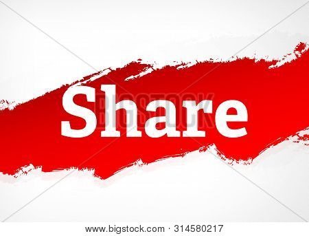 Share Isolated On Red Brush Abstract Background Illustration