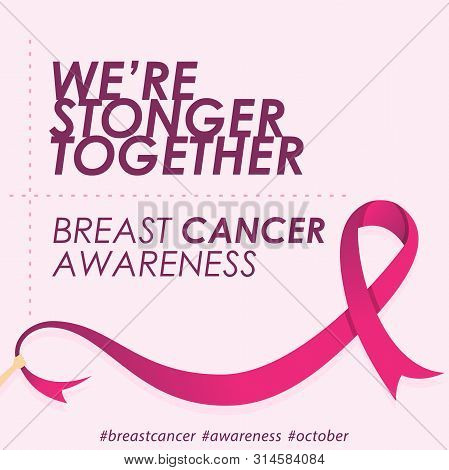 Quote For Breast Cancer Day In Flat Style With Color Pink. Holidays Around The World Of Breast Cance
