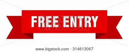 Free Entry Ribbon. Free Entry Isolated Sign. Free Entry Banner
