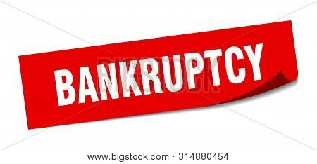 Bankruptcy Sticker. Bankruptcy Square Isolated Sign. Bankruptcy