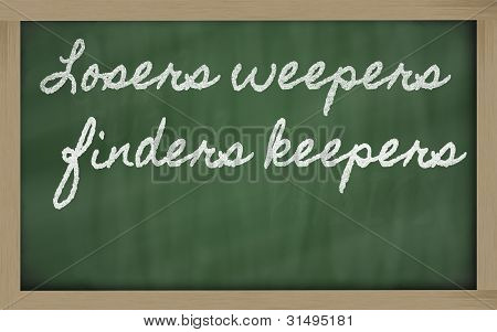 Expression -  Losers Weepers, Finders Keepers