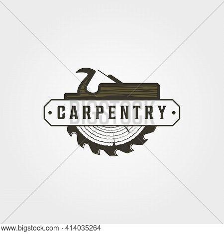 Carpentry Logo Vector Vintage Symbol Illustration Design, Woodwork Emblem Logo Design