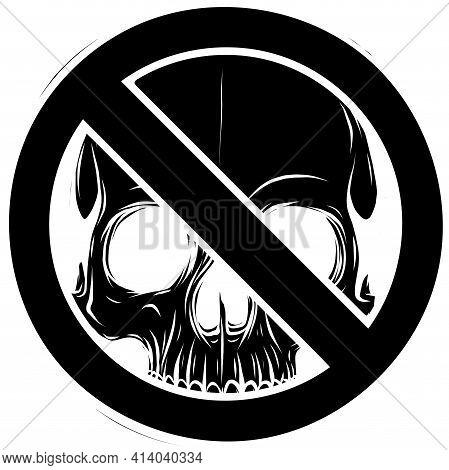 Black Silhouette Of Prohibited Warning Skull Icon. Vector Illustration Design