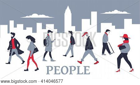 People Walking In The City. Men And Women Go About Business And Just Walk In The Urban Landscape. Co