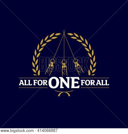 All For One For All Inspired By 3 Musketeers
