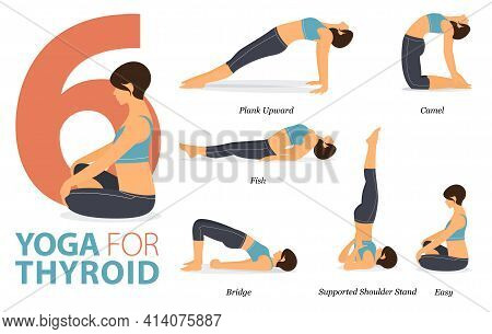 Infographic 6 Yoga Poses For Workout In Concept Of Yoga For Thyroid In Flat Design. Women Exercising