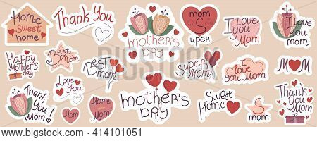 Mothers Day Greetings In Stickers. A Modern Postcard. Recognition To Beloved Mothers. Vector Illustr