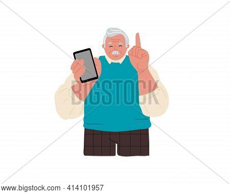 An Elderly Grandfather Is Holding A Cell Phone.grandpa Calls For Attention. Raise His Index Finger U