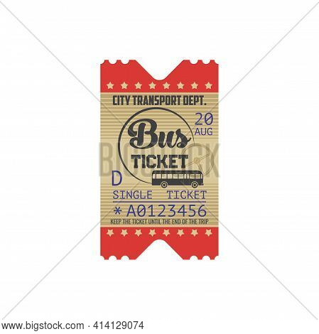 Single Bus Ticket Boarding Pass With Tire-off Control Line Isolated Retro Coupon. Vector City Public