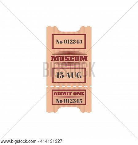 Full Ticket To Museum Isolated Retro Paper Card. Vector Admit One To Enter, Mention Of Date And Pric