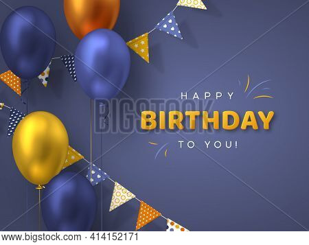 Happy Birthday Holiday Design For Greeting Cards. Bunting Flags With Balloons. Template For Birthday