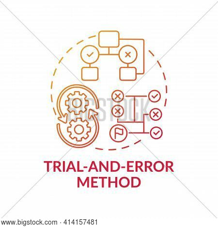 Trial And Error Method Red Gradient Concept Icon. Strategy To Find Solution. Decision Making Method.